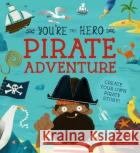 Pirate Adventure Lily Murray 9781782409403 The Ivy Press