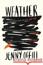 Weather Jenny (Y) Offill 9781783784776 Granta Booksasdasd