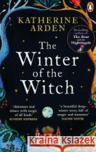 The Winter of the Witch Arden, Katherine 9781785039737 Del Rey