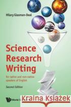 Science Research Writing (Second Edition) Hilary Glasman-Deal 9781786347848 World Scientific Publishing Europe Ltdasdasd
