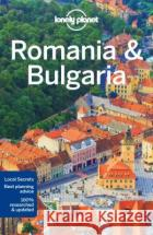 Lonely Planet Romania & Bulgaria Lonely Planet 9781786575432 Lonely Planet