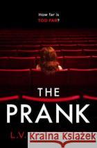 The Prank L V Matthews 9781787395220 Welbeck Publishing Group