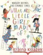What Are Little Girls Made of? Willis, Jeanne 9781788004466 Nosy Crow Ltd