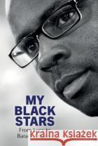 My Black Stars: From Lucy to Barack Obama Thuram, Lilian 9781800859173 asdasd