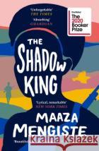 The Shadow King Mengiste, Maaza 9781838851170 asdasd