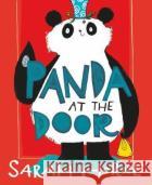 Panda at the Door Sarah Horne 9781911490012 Chicken House Ltd