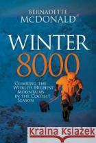 Winter 8000 Bernadette McDonald 9781912560387 Vertebrate Publishingasdasd