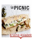 Le Picnic: Chic Food for On-The-Go Suzy Ashford 9781925418293 Smith Street Books