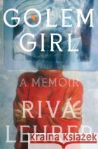 Golem Girl: A Memoir  9781984820303 asdasd