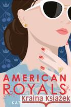 American Royals McGee, Katharine 9781984830173