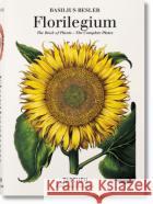 Basilius Besler's Florilegium: The Book of Plants Klaus Walter Littger 9783836557870 TASCHEN