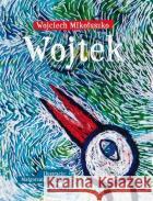 Wojtek Mikołuszko Wojciech 9788326829475 Agora
