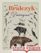 Zwierzyniec Bralczyk Jerzy 9788326829505 Agora