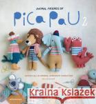 Animal Friends of Pica Pau 2: Gather All 20 Original Amigurumi Characters 9789491643354 asdasd