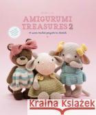 Amigurumi Treasures 2: 15 More Crochet Projects to Cherish  9789491643378
