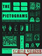 Chinese Pictograms: The Pictographic Evolution & Graphic Creation of Hanzi SendPoints 9789887928492 SendPoints Publishing Co., Ltdasdasd