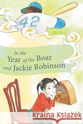 In the Year of the Boar and Jackie Robinson Bette Bao Lord Marc Simont 9780064401753 HarperTrophy - książka