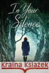 In Your Silence Grace Lowrie 9781786155313 Headline Publishing Group