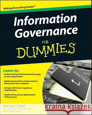 Information Governance for Dummies Barclay Blair   9780470647493  - książka