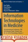 Information Technologies in Medicine: 5th International Conference, Itib 2016 Kamie L Ski, Poland, June 20 - 22, 2016 Proceedings, Volume 1