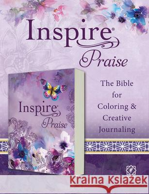 Inspire Praise Bible NLT (Softcover): The Bible for Coloring & Creative Journaling Tyndale 9781496450142 Tyndale House Publishers - książka
