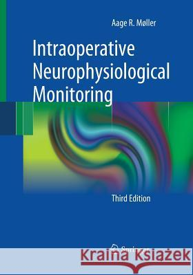 Intraoperative Neurophysiological Monitoring Aage R. Mller 9781493938971 Springer - książka