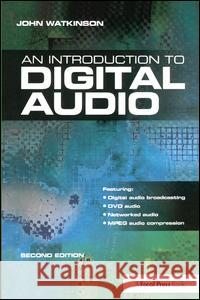 Introduction to Digital Audio John Watkinson 9781138412668 Focal Press - książka