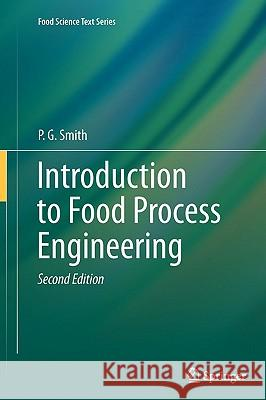 Introduction to Food Process Engineering P. G. Smith 9781441976611 Not Avail - książka