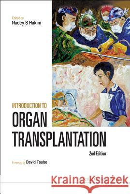Introduction To Organ Transplantation (2nd Edition) Nadey S Hakim 9781848168541  - książka