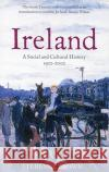 Ireland: A Social and Cultural History 1922-2002 Terence Brown 9780007127566 Harper Perennial