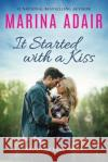 It Started with a Kiss Marina Adair 9781503939684 Montlake Romance