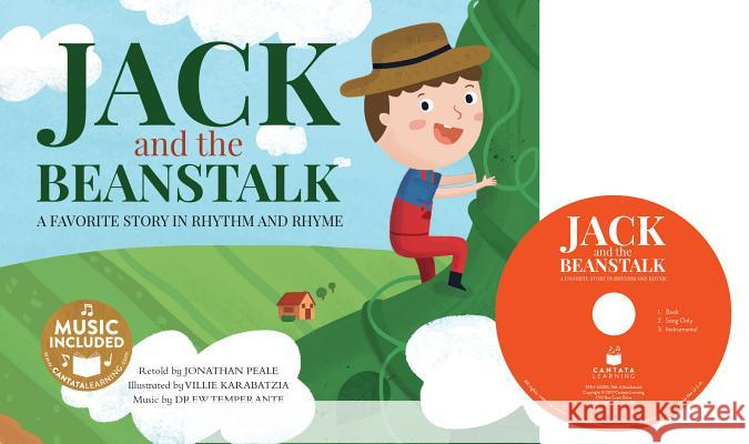 Jack and the Beanstalk: A Favorite Story in Rhythm and Rhyme Jonathan Peale Villie Karabatzia 9781632907684 Cantata Learning - książka