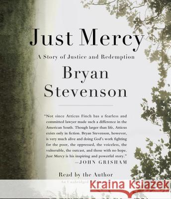 Just Mercy: A Story of Justice and Redemption Bryan Stevenson 9780553550603 Random House Audio - książka