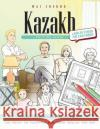 Kazakh Picture Book: Kazakh Pictorial Dictionary (Color and Learn) Wai Cheung 9781544907659 Createspace Independent Publishing Platform