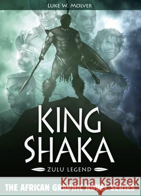 King Shaka: Zulu Legend  9781946498939 Story Press Africa - książka