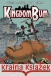 Kingdom Bum, Volume 1 Adam Wollet Rick Marshall Jon Reed 9781632291325 Action Lab Entertainment Incorporated