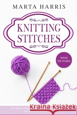 Knitting Stitches Marta Harris 9781913987732 Ep Enterprise Holding Limited - książka