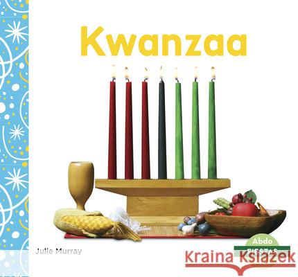 Kwanzaa Julie Murray 9781644941355 Abdo Kids Junior - książka