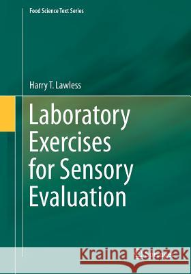 Laboratory Exercises for Sensory Evaluation Harry T Lawless 9781461456827 Springer, Berlin - książka