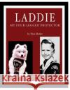 Laddie: My Four-Legged Protector