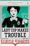 Lady Cop Makes Trouble  Stewart, Amy 9781925228731 Kopp Sisters