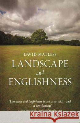 Landscape and Englishness: Second Expanded Edition David Matless 9781780235813 Reaktion Books - książka