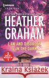 Law and Disorder & in the Dark Heather Graham 9780373839025 Harlequin