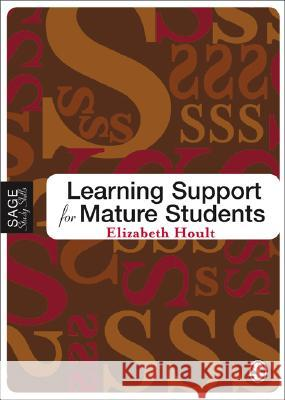 Learning Support for Mature Students Elizabeth Hoult 9781412902953 Sage Publications - książka
