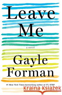 Leave Me Gayle Forman 9781616206178 Algonquin Books of Chapel Hill - książka
