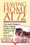 Leaving Home at 72