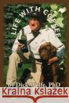 Life with Coffee Dick Wolf 9781543219500 Createspace Independent Publishing Platform
