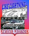 Like Lightning Adult Coloring Book