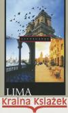 Lima: A Cultural History James Higgins 9780195178906 Oxford University Press