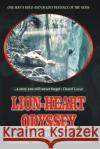 Lion-Heart Odyssey: Historical African Adventure Fiction Story O'Jay Dimbuh 9781517273033 Createspace